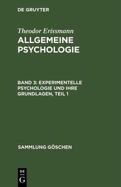 Experimentelle Psychologie und ihre Grundlagen, Teil 1 (eBook, PDF) - Erissmann, Theodor