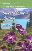 Sweet Home Alaska (Mills & Boon Heartwarming) (A Northern Lights Novel, Book 5) (eBook, ePUB)