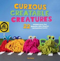 Curious Creatable Creatures (eBook, ePUB) - Haynor, Sam