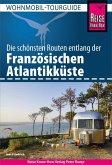 Reise Know-How Wohnmobil-Tourguide Französische Atlantikküste (eBook, PDF)