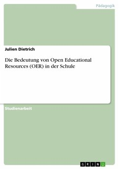 Die Bedeutung von Open Educational Resources (OER) in der Schule (eBook, PDF)