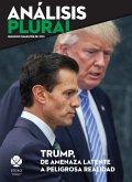 Trump, de amenaza latente a peligrosa realidad (eBook, PDF)