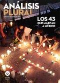 Los 43 que marcan a México (eBook, PDF)