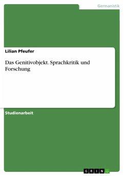 Das Genitivobjekt. Sprachkritik und Forschung (eBook, PDF)