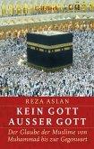Kein Gott außer Gott (eBook, ePUB)