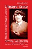 Unsere Erste - Alwine Wellmann