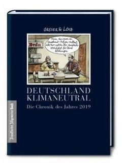 Die Chronik des Jahres 2019 - Greser, Achim; Lenz, Heribert