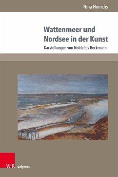 Wattenmeer und Nordsee in der Kunst - Hinrichs, Nina