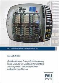 Multidirektionale Energieflusssteuerung eines Modularen Multilevel-Umrichters mit integrierten Batteriespeichern in elektrischen Netzen