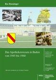 Das Apothekenwesen in Baden von 1945 bis 1961