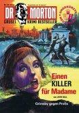 Dr. Morton 33: Ein Killer für Madame