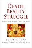 Death, Beauty, Struggle (eBook, ePUB)