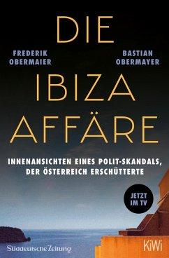 Die Ibiza-Affäre (eBook, ePUB) - Obermayer, Bastian; Obermaier, Frederik