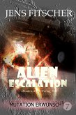 Mutation erwünscht (ALIEN ESCALATION 7) (eBook, ePUB)