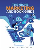 The Niche Marketing and Book Guide