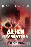 Entführung (ALIEN ESCALATION 3) (eBook, ePUB)