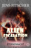 Sternennacht (ALIEN ESCALATION 4) (eBook, ePUB)