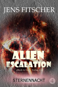 Sternennacht (ALIEN ESCALATION 4) (eBook, ePUB) - Fitscher, Jens
