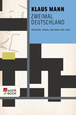 Zweimal Deutschland (eBook, ePUB) - Mann, Klaus