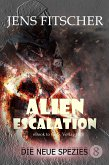 Die neue Spezies (ALIEN ESCALATION 8) (eBook, ePUB)