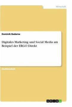 Digitales Marketing und Social Media am Beispiel der ERGO Direkt