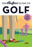 The Bluffer's Guide to Golf (eBook, ePUB)