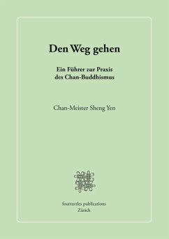 Den Weg gehen (eBook, ePUB)