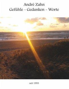 Gefühle - Gedanken - Worte (eBook, ePUB)
