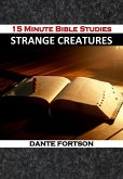 15 Minute Bible Studies: Strange Creatures (eBook, ePUB)
