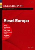 Kulturreport Fortschritt Europa 2020. Reset Europa