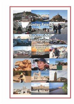 Wohnmobil-Reisetagebuch Band 4 - Friese, Günter