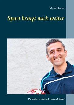 Sport bringt mich weiter