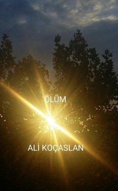 Ölüm (eBook, ePUB) - Kocaslan, Ali