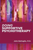 Doing Supportive Psychotherapy (eBook, ePUB)