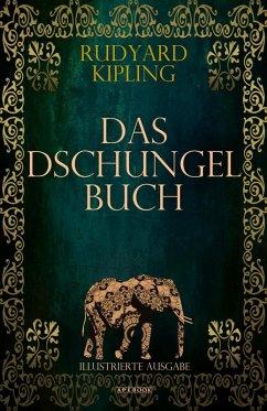 Das Dschungelbuch (Illustrierte Ausgabe) (eBook, ePUB) - Kipling, Rudyard