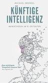 Künftige Intelligenz (eBook, ePUB)