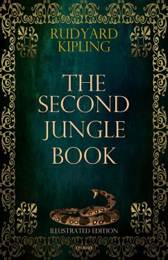 The Second Jungle Book (Illustrated Edition) (eBook, ePUB) - Kipling, Rudyard