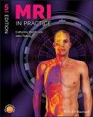 MRI in Practice (eBook, ePUB)
