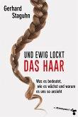 Und ewig lockt das Haar (eBook, ePUB)