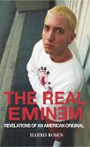 The Real Eminem: Revelations of an American Original (eBook, ePUB)