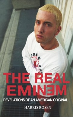 The Real Eminem: Revelations of an American Original (eBook, ePUB) - Rosen, Harris