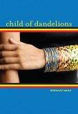 Child of Dandelions (eBook, ePUB)