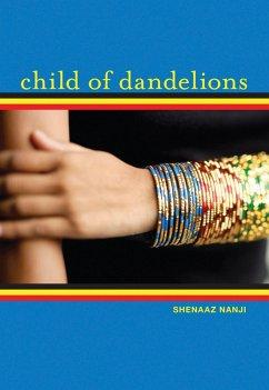 Child of Dandelions (eBook, ePUB) - Nanji, Shenaaz