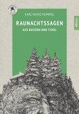 Raunachtssagen aus Bayern und Tirol (eBook, ePUB)