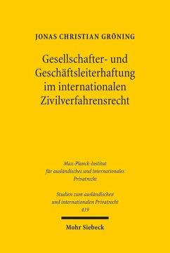 Gesellschafter- und Geschäftsleiterhaftung im internationalen Zivilverfahrensrecht (eBook, PDF) - Gröning, Jonas Christian