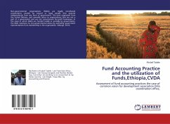 Fund Accounting Practice and the utilization of Funds,Ethiopia,CVDA