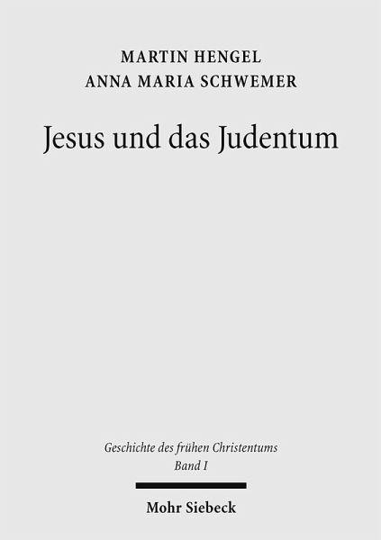 Geschichte des frühen Christentums (eBook, PDF) - Hengel, Martin; Schwemer, Anna Maria