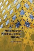 Messianism in Medieval Jewish Thought (eBook, PDF)