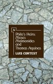 Philo's Heirs: Moses Maimonides and Thomas Aquinas (eBook, PDF)