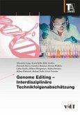 Genome Editing - Interdisziplinäre Technikfolgenabschätzung
